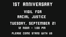 First Anniversary – WPC Vigil for Racial Justice