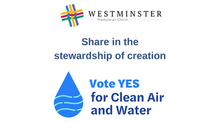 Earth Care: Our Air, Our Water, Our Vote.