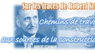 Avec la Maison de l'Europe, partez à la découverte de Robert Schuman...