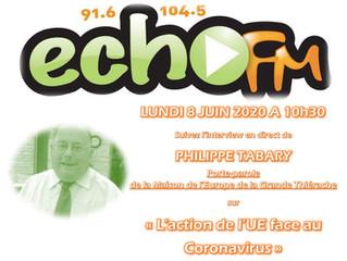 L'UE et le Coronavirus : revivez l'interview de Philippe Tabary en podcast sur Echo FM !