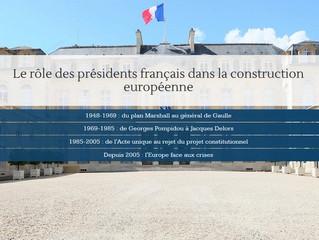 Le rôle des présidents français dans la construction européenne.
