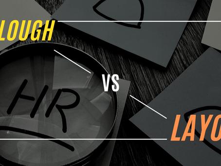 Furloughs or Layoffs?
