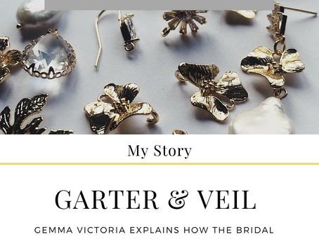 Garter & Veil - My story