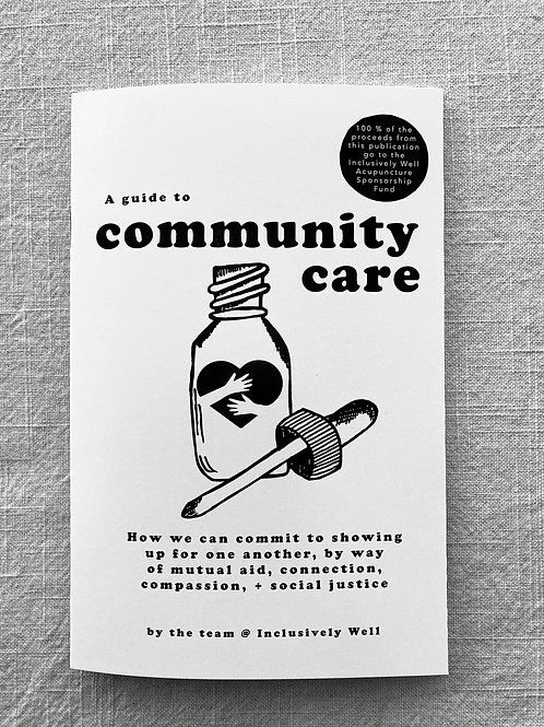 A Guide to Community Care (Vol. 1) Zine