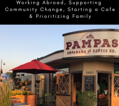 TVD004: Working Abroad, Supporting Community Change, Starting a Cafe & Prioritizing Family with
