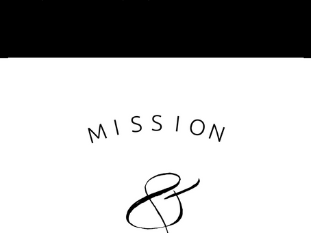 Having a Mission & a Vision