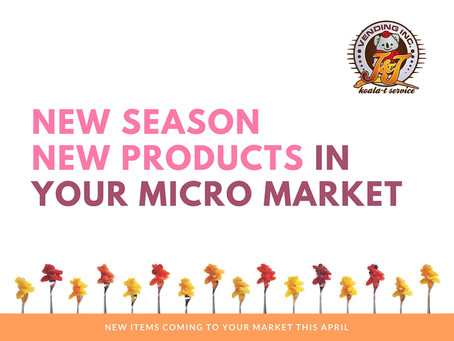 New Items for Micro Markets this April
