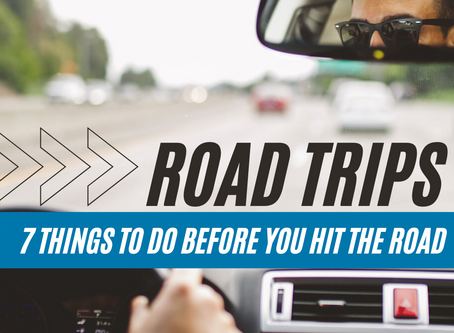 Planning for an Epic Road Trip - 7 Things to Check BEFORE You Hit the Road