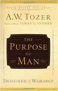 Cover of the book: The Purpose of Man by A.W. Tozer