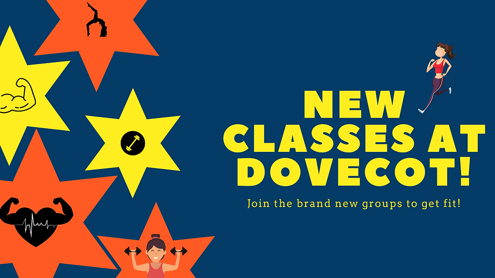 NEW classes at dovecot! (1).png