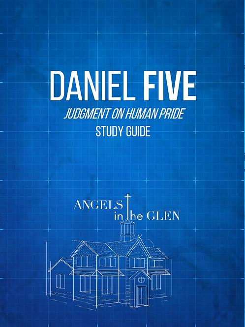 Daniel 5 Study Guide - 47 Pages, PDF