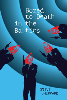 Bored to Death in the Baltics