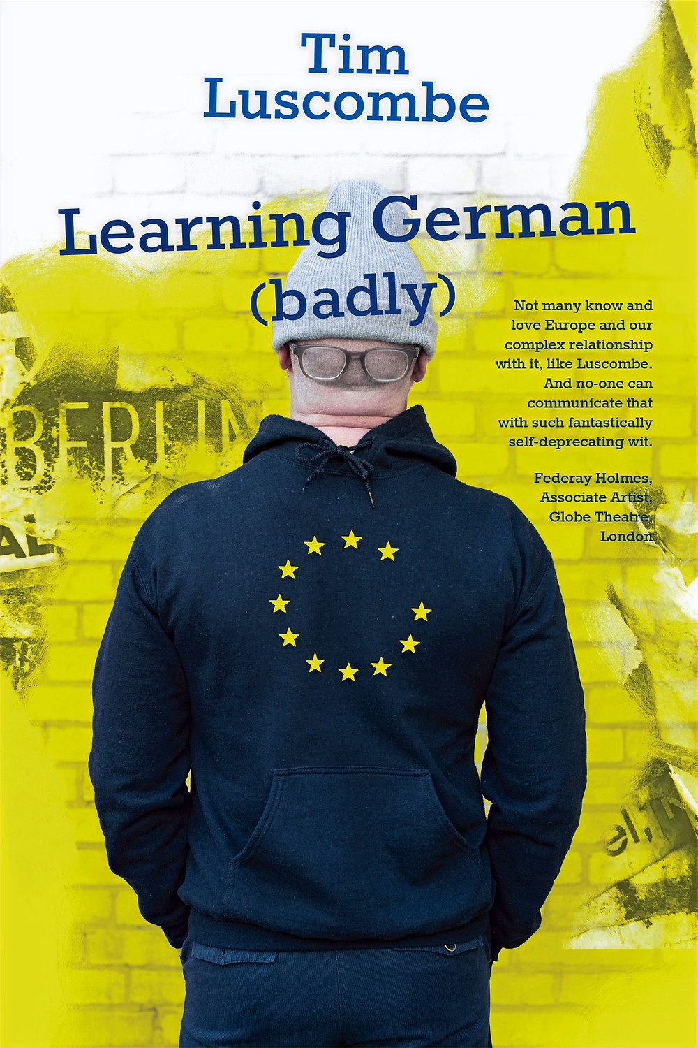 This witty and heartwarming memoir tells of Tim Luscombe's attempt to learn German to pass the naturalisation exam, thanks to Brexit. It's about identity and nationalism and belonging.