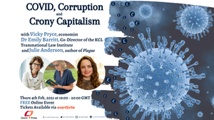 COVID, Corruption and Crony Capitalism: A Claret and Conversation Zoom Event on February 4, 2021