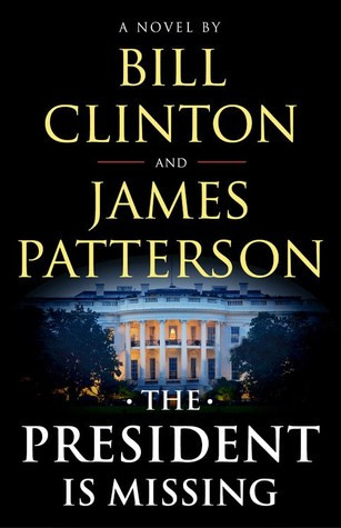 President, Bill Clinton, James Patterson, politcal thrillers, crime novels, political novels, current affairs, politics