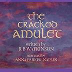 Cracked Amulet: Wefan Weaves audiobook