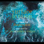 Surface Tension Sarah Gray audiobook