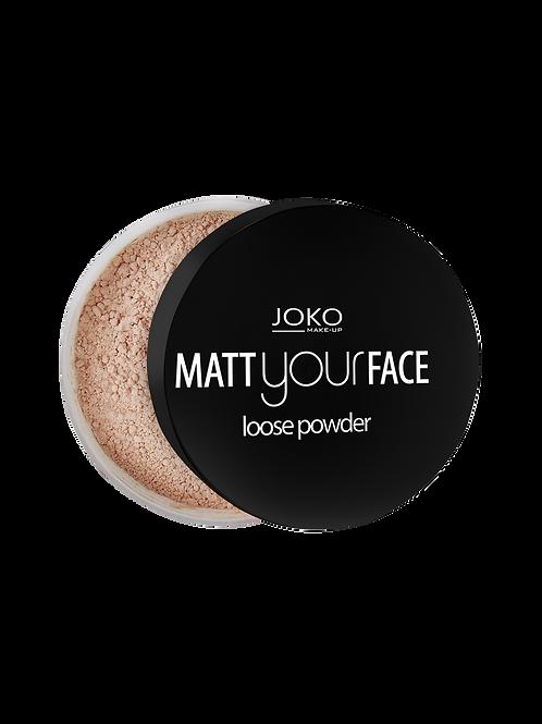 MATT YOUR FACE MATTING POWDER