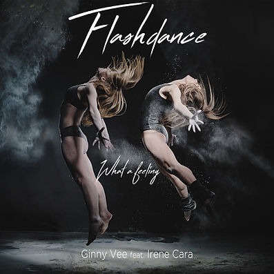 Flashdance (What a Feeling) Ginny Vee (f