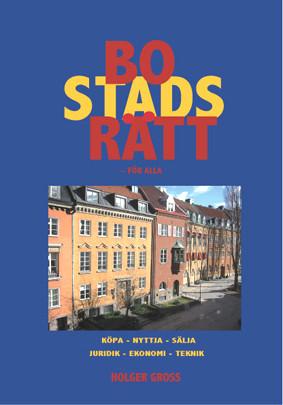 Framsidan på Holgers bok Bostadsrätt – för alla.