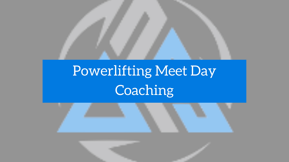 Powerlifting Meet Day Coaching