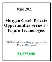 Morgan Creek Private Opportunities Series J - Figure Technologies