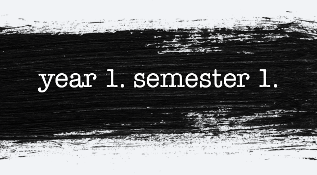 an open letter to the people of my first semester