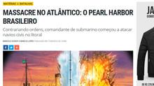 """O """"Pearl Harbor """" brasileiro"""