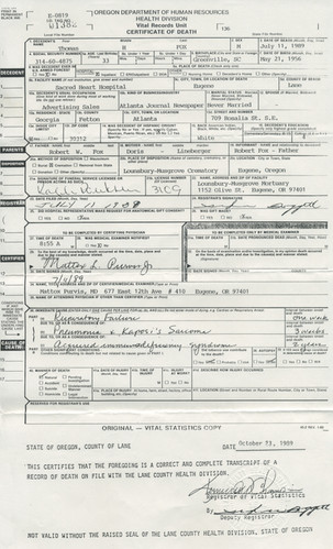 Tom Fox's Death Certificate July 11, 1989  The cold statistics of Tom Fox's demise include Dr. Mattox Purvis's handwritten cause of death: Pneumonia & Kaposi's Sarcoma and Acquired immune deficiency syndrome.