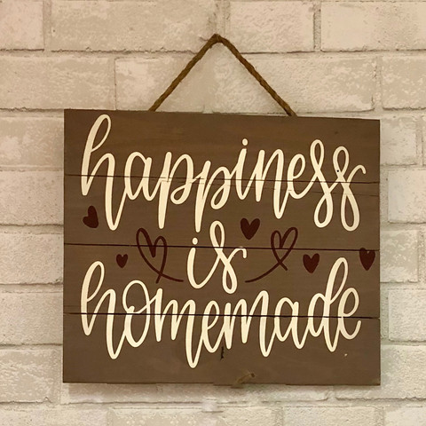 sign happiness is homemade.jpeg
