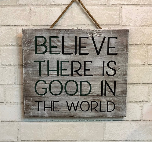 Believe wood sign