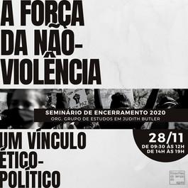 """Seminário de Encerramento 2020 - """"A Força da Não-violência"""""""