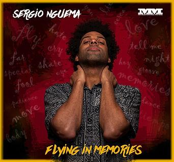 SERGIO NGUEMA - FLYING IN MEMORIES 2019