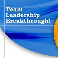 Team Leadership Breakthrough