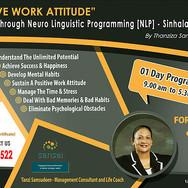 Positive Work Attitude [PWA] through Neuro Linguistic Programming [NLP]