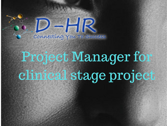 Project Manager for clinical stage project