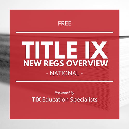 Title IX New Regs Overview
