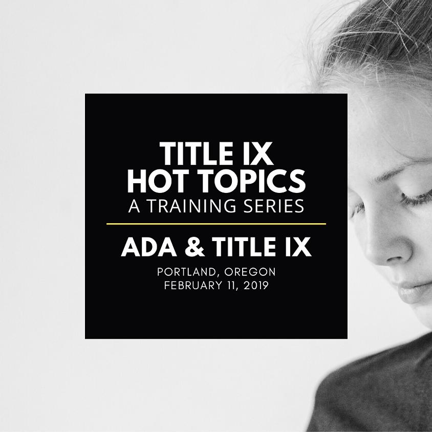 ADA and Title IX