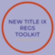 New Title IX Regs Toolkit.jpg