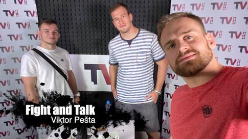 Fight&Talk #45 Viktor Pešta