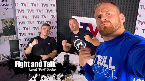 """Fight&Talk #51 Lukáš """"Fuki"""" Dvořák"""