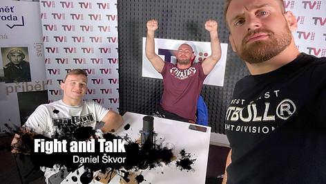 Fight&Talk #47 Daniel Škvor