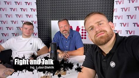 Fight&Talk #46 Ing. Lubor Stehlík
