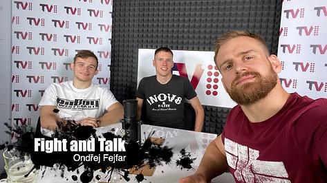Fight&Talk #48 Ondřej Fejfar