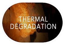 Thermal Degradation