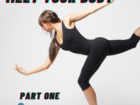MEET YOUR BODY: Series Part One