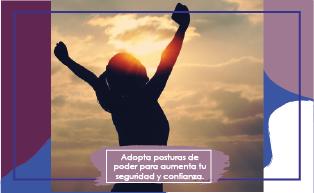 7 POSTURAS DE PODER INFALIBLES PARA SER EXITOSO