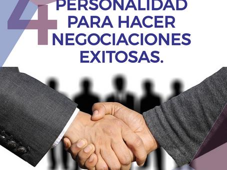 4 ELEMENTOS CLAVE DE PERSONALIDAD PARA HACER NEGOCIACIONES EXITOSAS.