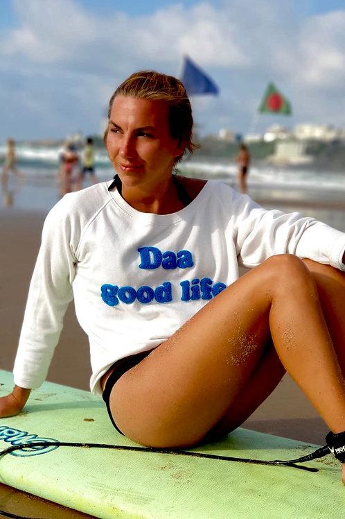 Daa good life sweater