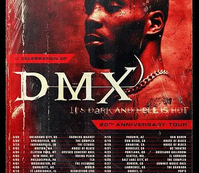 "DMX ANNOUNCES ""IT'S DARK AND HELL IS HOT"" 20th ANNIVERSARY TOUR"